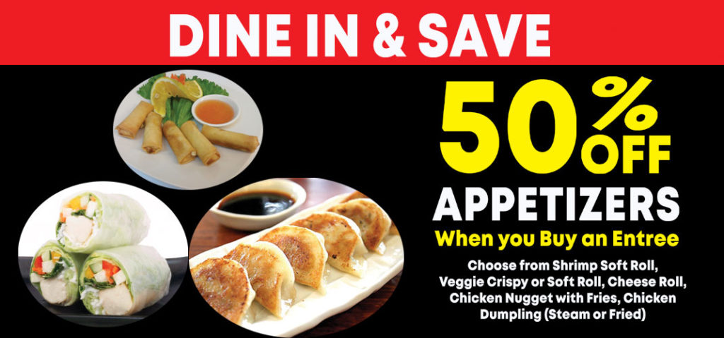 50% off Appetizers when you buy an entree